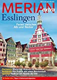 Image of MERIAN extra Esslingen: Ferien zwischen Alb und Neckar (MERIAN Hefte)