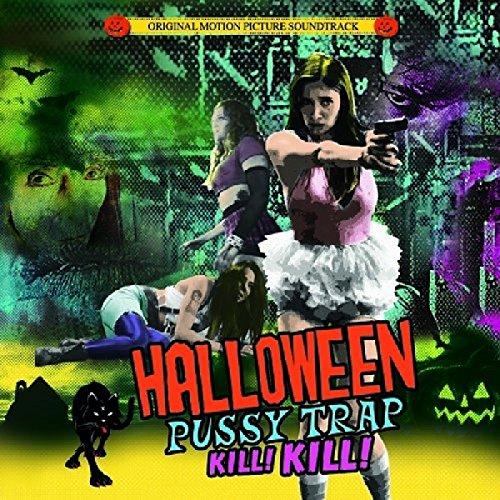 Halloween Pussytrap! Kill! Kill!