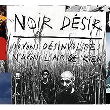 Soyons Désinvoltes, N'Ayons L'Air De Rien - Édition Limitée (Best Of - 2 CD + DVD)