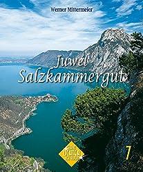 Salzkammergut - ein Juwel (Glanzlichter der Alpen)