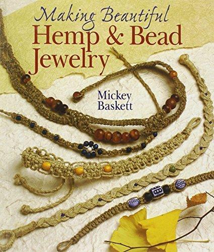 Making Beautiful Hemp & Bead Jewelry (Jewelry Crafts) by Mickey Baskett (1999-12-31) par Mickey Baskett