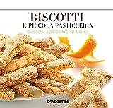 eBook Gratis da Scaricare Biscotti e piccola pasticceria Gustosi bocconcini dolci (PDF,EPUB,MOBI) Online Italiano