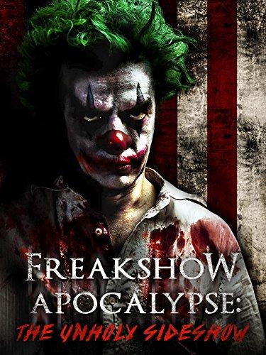 Freakshow Apocalypse: The Unholy Sideshow [OV] Magic Mike Film