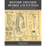 Historic Japanese Swords and Fittings: A Collection of Restored and Translated 19th Century Manuscripts