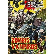 Zombis contra Vampiros. La última aventura del teniente Berkley