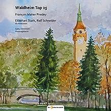 Waldheim Top 25 (Historie)