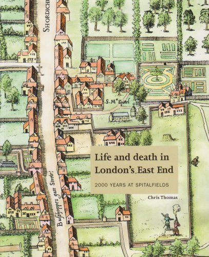 Price comparison product image Life and Death in London's East End: 2000 Years at Spitalfields