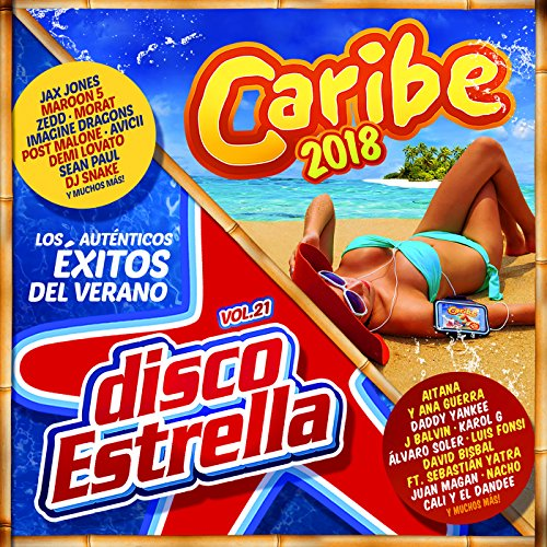 Caribe 2018 + Disco Estrella Vol. 21 [Explicit]