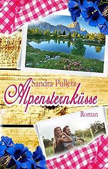 Alpensternküsse (German Edition) by [Pulletz, Sandra]