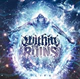 Songtexte von Within the Ruins - Elite