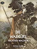 [Die Walkure (Music Scores)] [By: Wagner, Richard] [January, 2009] - Richard Wagner