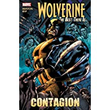 Wolverine: The Best There Is: Contagion (Wolverine (Marvel Hardcover))