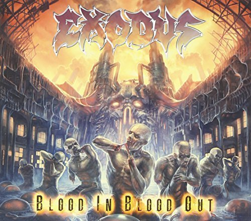 Blood In, Blood Out deluxe by Exodus (2014-05-04)
