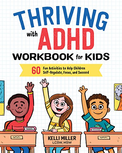 Thriving with ADHD Workbook for Kids: 60 Fun Activities to Help Children Self-Regulate, Focus, and Succeed - Popular Autism Related Book