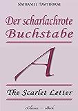 Der scharlachrote Buchstabe (»The Scarlet Letter«) (Vollständige deutsche Ausgabe)