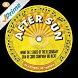 After Sun: What the Stars of the Legendary Sun Record Company Did Next