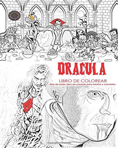 Dracula libro de colorear libre de estrés Libro de colorear para adultos y mandalas Conde Drácula, Murciélagos, Halloween, Disfraces de terror, Globos ... chicas usar brillo en los colores oscuros
