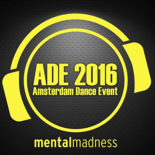 Various Artists-ADE 2016 - The Mental Madness Sampler