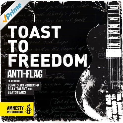 Toast to Freedom (feat. Donots, Ian D'Sa & Bernd Beatsteaks) [Radio Version]
