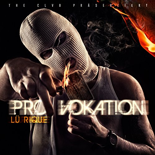 Provokation [Explicit]