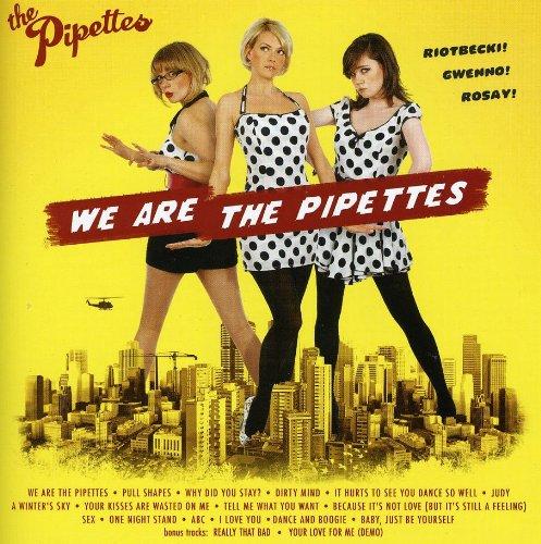 We Are The Pipettes + Bonus Trks (18 Trks) Aust Ex