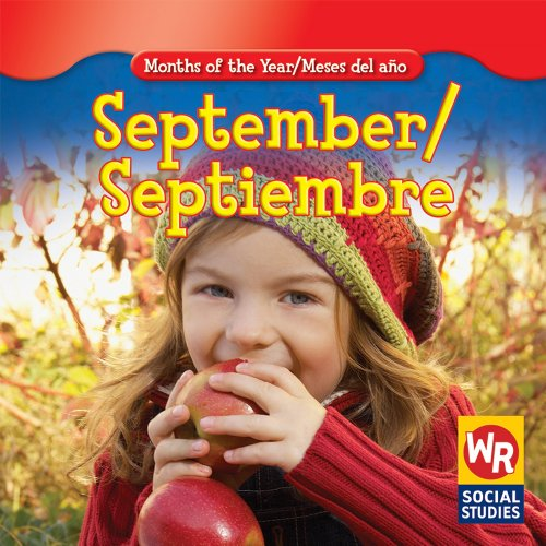 September/ Septiembre (Months of the Year/Meses Del Año)