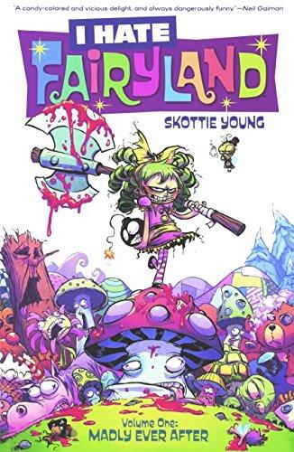 I Hate Fairyland, Volume 1: Madly Ever After