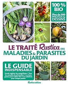 """Afficher """"Le traité Rustica des maladies et parasites du jardin"""""""