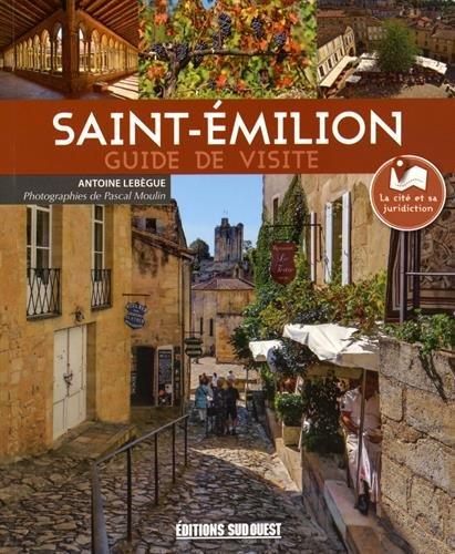 VISITER SAINT-EMILION (FR)