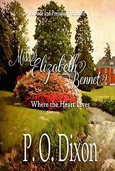 Descargar En Utorrent Miss Elizabeth Bennet: Where the Heart Lives Epub En Kindle