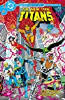 New Teen Titans Vol. 10 par Wolfman