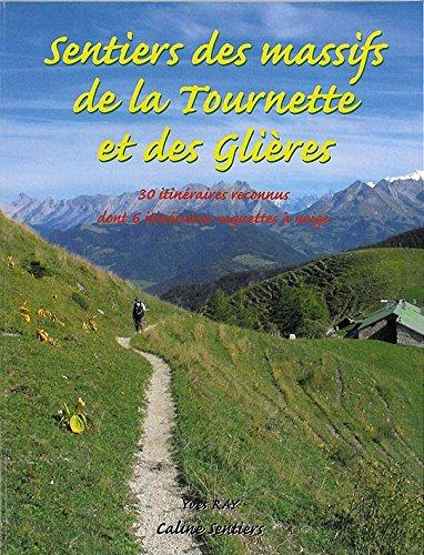 SENTIERS DES MASSIFS DE LA TOURNETTE ET GLIERES par COLLECTIF