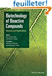 Biotechnology of Bioactive Compounds:...