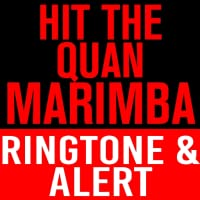 Hit The Quan Marimba Ringtone and Alert
