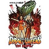 Killer Drag Queens On Dope!