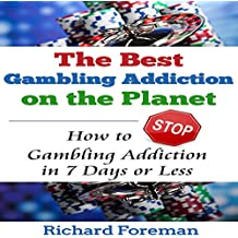 The Best Gambling Addiction Cure on the Planet: How to Stop Gambling Addiction in 7 Days or Less