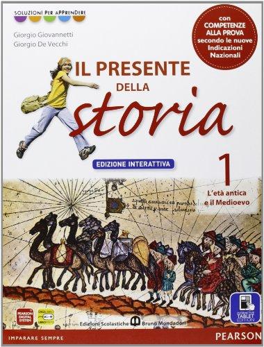 Presente della storia. Con Cittadinanza. Ediz. interattiva. Per la Scuola media. Con e-book. Con espansione online: 1