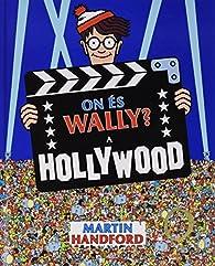 On és Wally? A Hollywood par Martin Handford