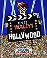 On és Wally? A Hollywood par Handford