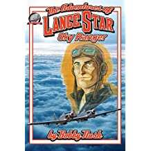 The Adventures of Lance Star Volume One (English Edition)