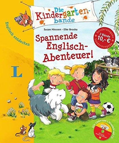 Spannende Englisch-Abenteuer! - Buch mit Audio-CD und Gratis-Downloads: Englisch entdecken - Die Kindergartenbande