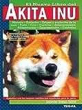 Akita Inu. Nuevo Libro Del