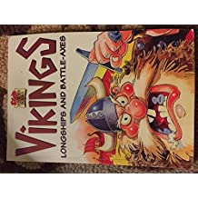 Vikings, Longboats and Battleaxes (Sticky History Books) by R. Border (1995-05-05)