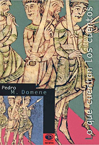 Lo que cuentan los cuentos por Pedro M. Domene