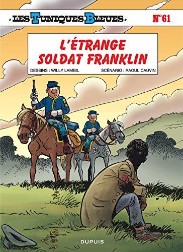 Les Tuniques Bleues, Tome 61 : L'étrange soldat Franklin