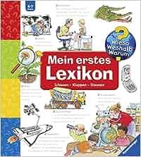 Mein erstes Lexikon: Schauen-Klappen-Staunen Wieso? Weshalb? Warum? Sonderband: Andrea Erne, Wolfgang Metzger