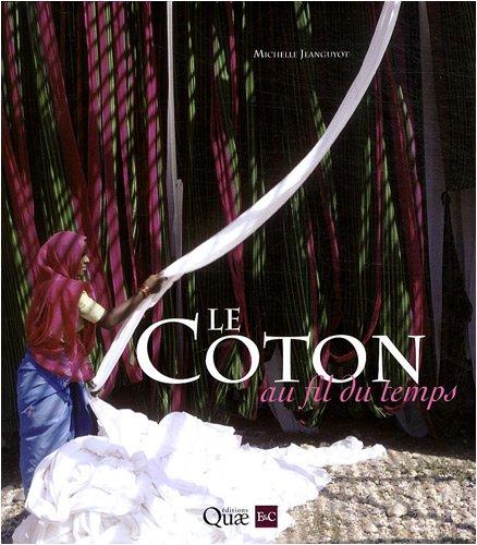 Le Coton au fil du temps par Michelle Jeanguyot