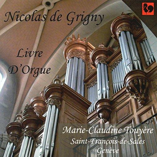 Nicolas de Grigny: Livre d'Org...
