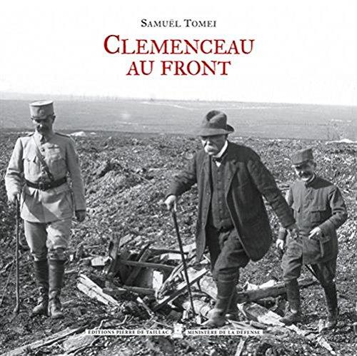 Clémenceau au Front (1914-1918)