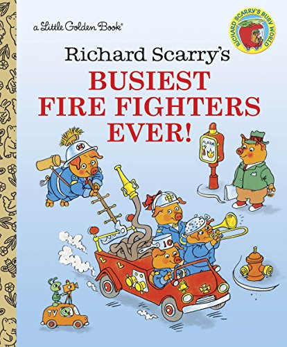 BUSIEST FIREFIGHTERS EVER! (Little Golden Book)